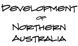 Development of Northern Australia
